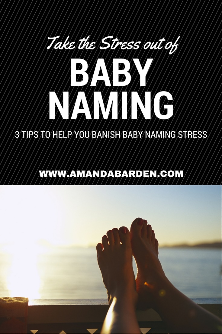 Take the Stress out of Baby Naming