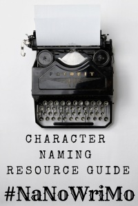 character naming resource guide for #nanowrimo